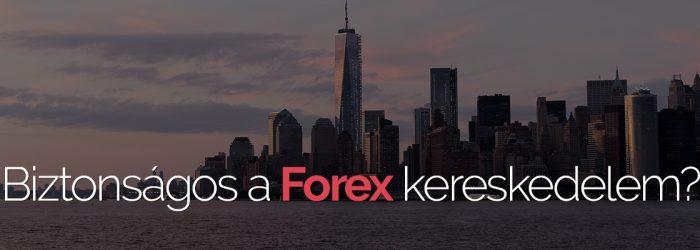 biztonsagos-forex-kereskedes